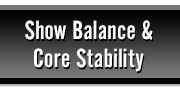 Balance and Core Stability