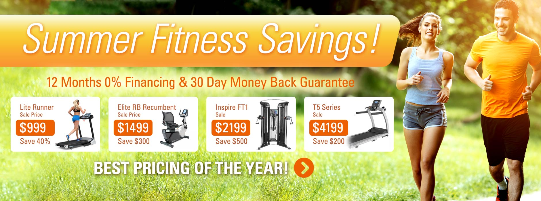 Summer Fitness Savings! 12 Months 0% Financing & 30 Day Money Back Guarantee - Best pricing of THE YEAR!